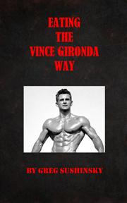 Eating the Vince Gironda Way